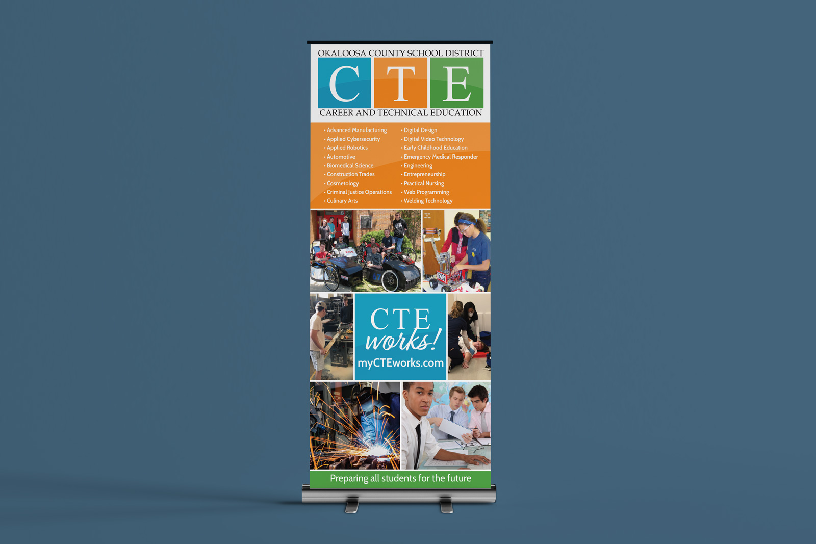 My CTE Works – Okaloosa County School District Retractable Banner, Frances Roy Agency